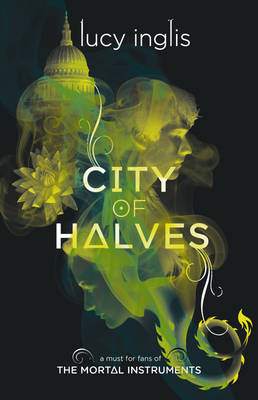 Cover for City of Halves by Lucy Inglis