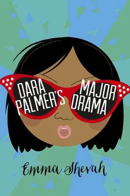 Cover for Dara Palmer's Major Drama by Emma Shevah