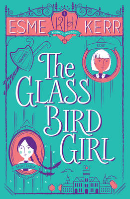Cover for The Glass Bird Girl by Esme Kerr