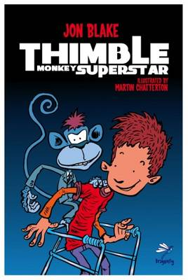 Cover for Thimble Monkey Superstar by Jon Blake