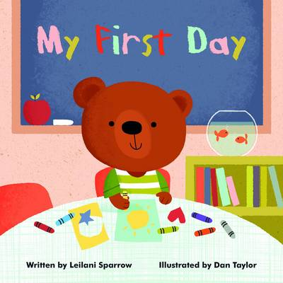 Cover for My First Day by Leilani Sparrow