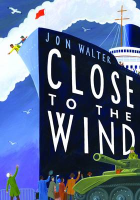 Cover for Close to the Wind by Jon Walter