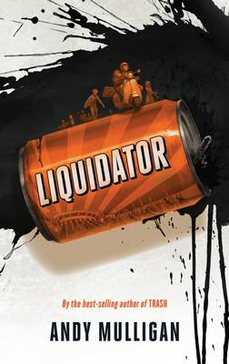 Cover for Liquidator by Andy Mulligan