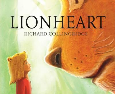 Cover for Lionheart by Richard Collingridge