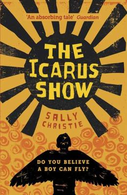 Cover for The Icarus Show by Sally Christie