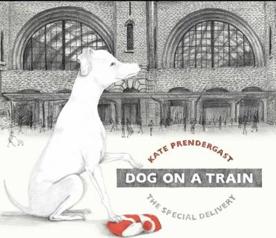 Cover for Dog on a Train by Kate Prendergast