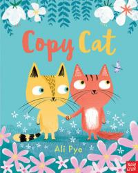 Cover for Copy Cat by Ali Pye