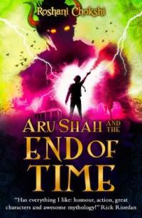 Cover for Aru Shah and the End of Time by Roshani Chokshi