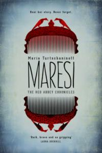 Cover for The Red Abbey Chronicles: Maresi by Maria Turtschaninoff