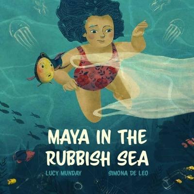 Maya in the Rubbish Sea
