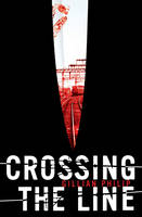 Cover for Crossing the Line by Gillian Philip
