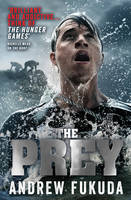Cover for The Prey by Andrew Fukuda