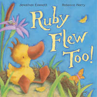 Cover for Ruby Flew Too! by Jonathan Emmett