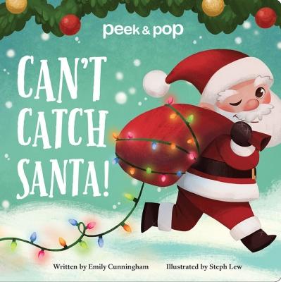 Can't Catch Santa! Peek & Pop