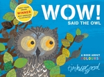 Cover for Wow! Said the Owl by Tim Hopgood