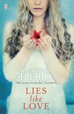 Cover for Lies Like Love by Louisa Reid