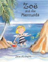 Cover for Zoe and the Mermaids by Jane Andrews