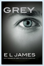 Cover for Grey Fifty Shades of Grey as Told by Christian by E. L. James