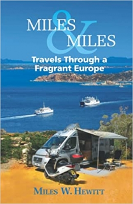 Miles & Miles - Travels Through a Fragrant Europe