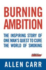 Cover for Burning Ambition by Allen Carr
