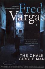 Cover for The Chalk Circle Man by Fred Vargas