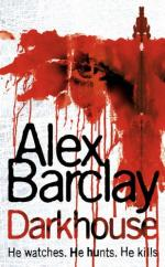 Cover for Darkhouse by Alex Barclay
