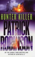 Cover for Hunter Killer by Patrick Robinson