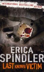 Cover for Last Known Victim by Erica Spindler