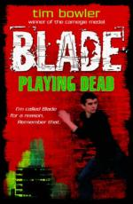 Blade: Playing Dead