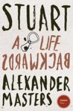 Cover for Stuart: A Life Backwards by Alexander Masters