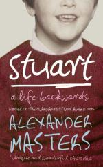 Cover for Stuart : A Life Backwards by Alexander Masters