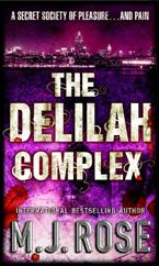 Cover for Delilah Complex by M J Rose