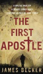 Cover for The First Apostle by James Becker