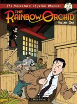 The Rainbow Orchid: The Adventures of Julius Chancer. Volume One