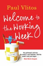 Cover for Welcome To The Working Week by Paul Vlitos