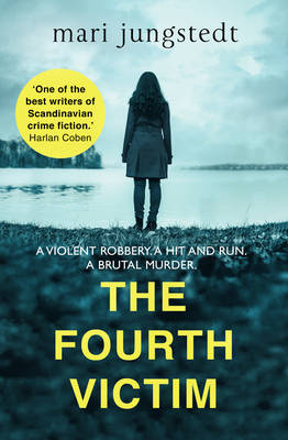 Cover for The Fourth Victim by Mari Jungstedt