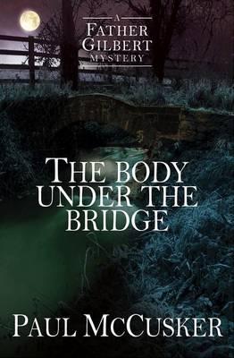 The Body Under the Bridge
