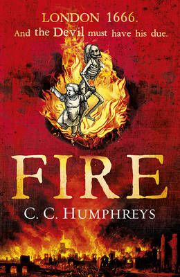 Cover for Fire by C. C. Humphreys