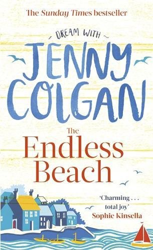 Cover for The Endless Beach The new novel from the Sunday Times bestselling author by Jenny Colgan