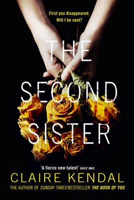 Cover for The Second Sister by Claire Kendal