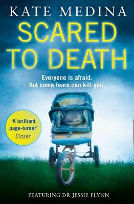 Scared to Death: A Gripping Crime Thriller You Won't be Able to Put Down