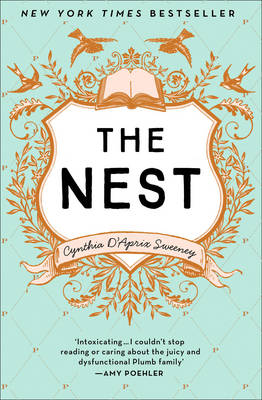 Cover for The Nest by Cynthia D'Aprix Sweeney