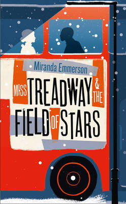 Cover for Miss Treadway & the Field of Stars by Miranda Emmerson