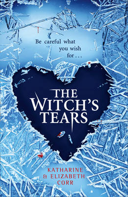 The Witch's Tears (Sequel to the Witch's Kiss)