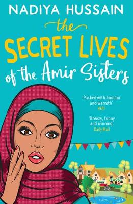 Cover for The Secret Lives of the Amir Sisters by Nadiya Hussain