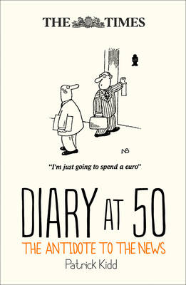 The Times Diary at 50 The Antidote to the News