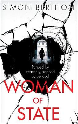 Cover for Woman of State by Simon Berthon
