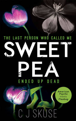 Cover for Sweetpea by C. J. Skuse