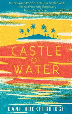 Cover for Castle of Water by Dane Huckelbridge