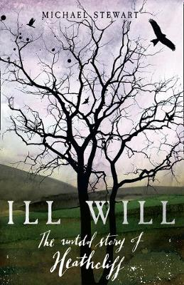 Cover for Ill Will by Michael Stewart